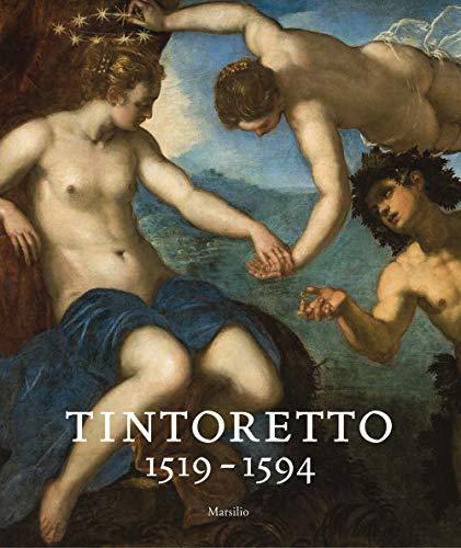 Tintoretto (1519-1594). Catalogo della mostra (Venezia, 7 settembre 2018-6 gennaio 2019). Ediz. a colori (Cataloghi)